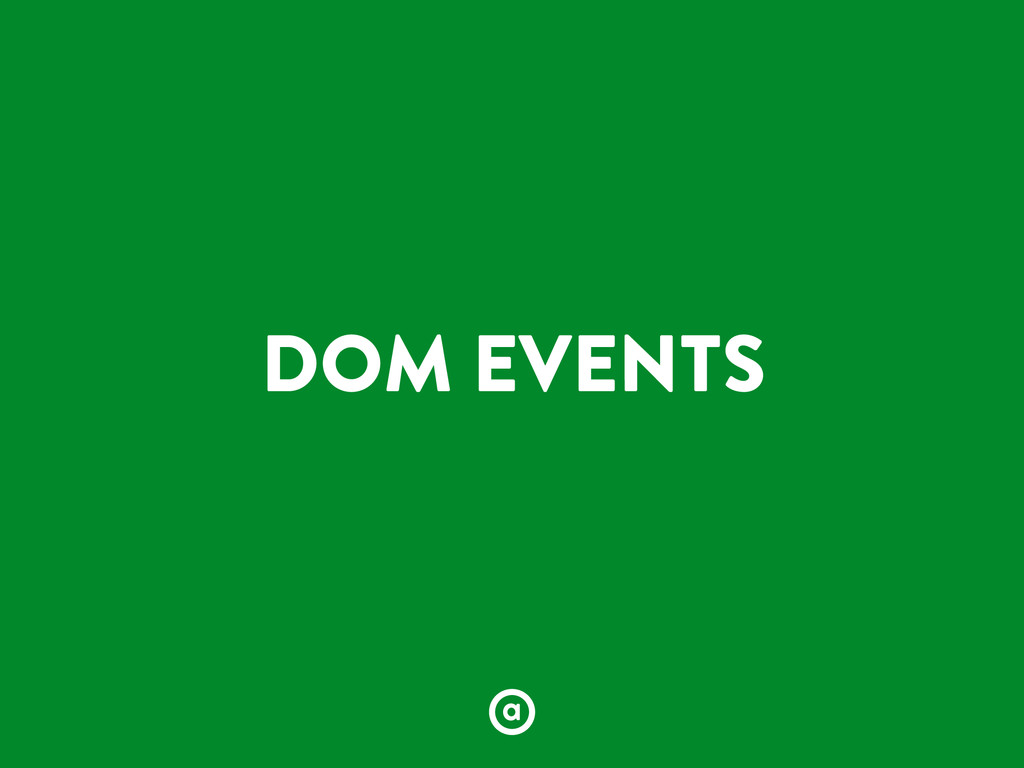 DOM EVENTS