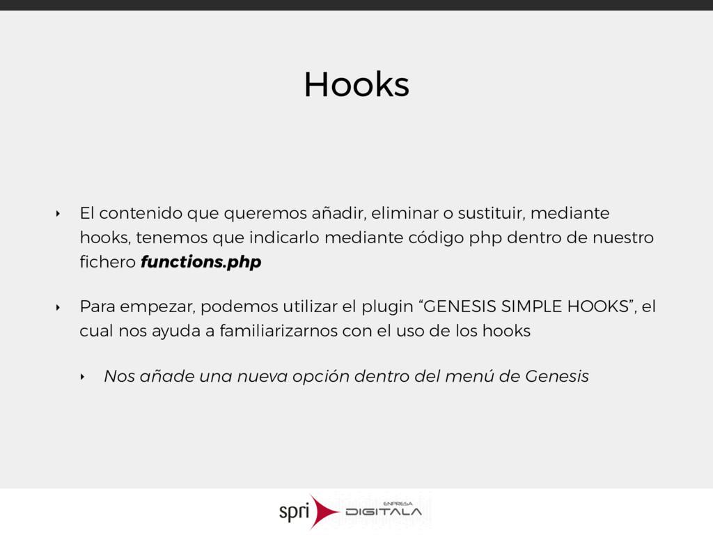 Hooks ‣ El contenido que queremos añadir, elimi...