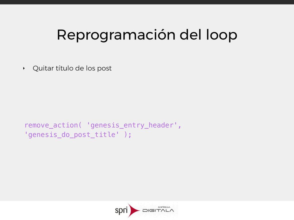 Reprogramación del loop ‣ Quitar título de los ...