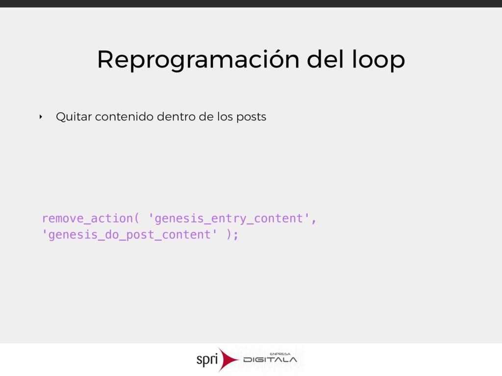 Reprogramación del loop ‣ Quitar contenido dent...