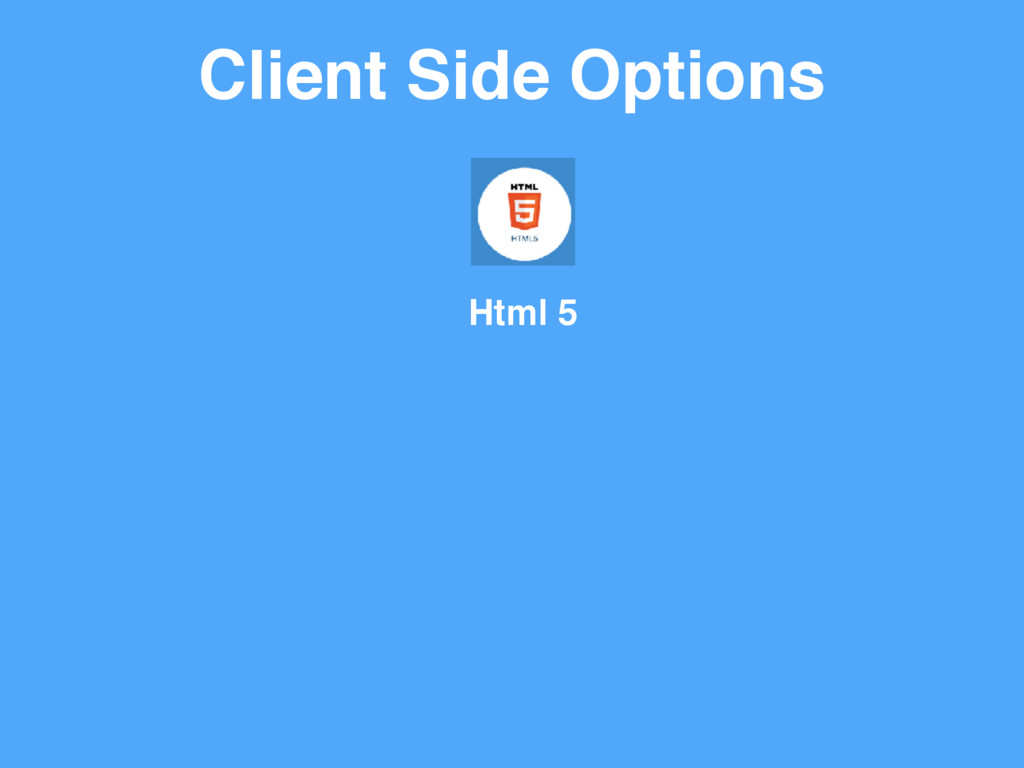Client Side Options Html 5
