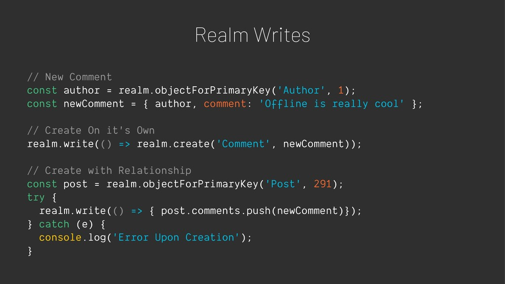 Realm Writes // New Comment const author = real...