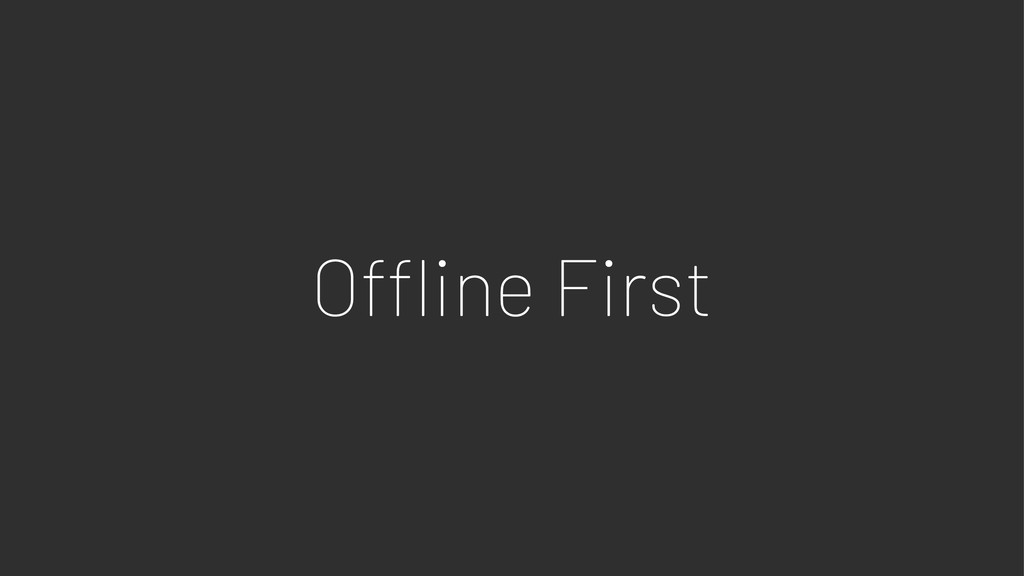 O!ine First