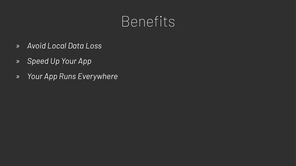 Benefits » Avoid Local Data Loss » Speed Up Your...