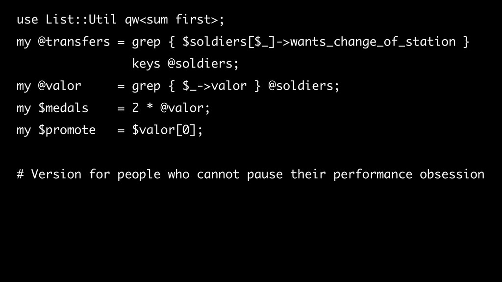 use List::Util qw<sum first>; my @transfers = g...