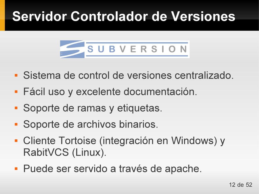  Sistema de control de versiones centralizado....