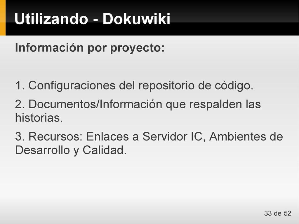 Información por proyecto: 1. Configuraciones de...