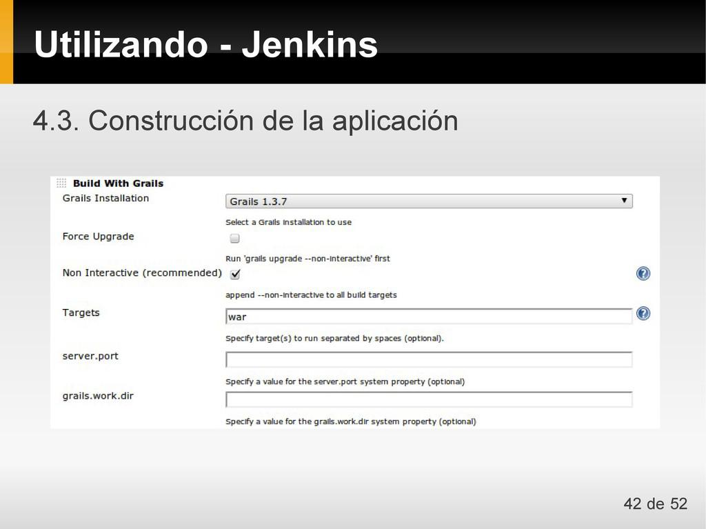 4.3. Construcción de la aplicación Utilizando -...