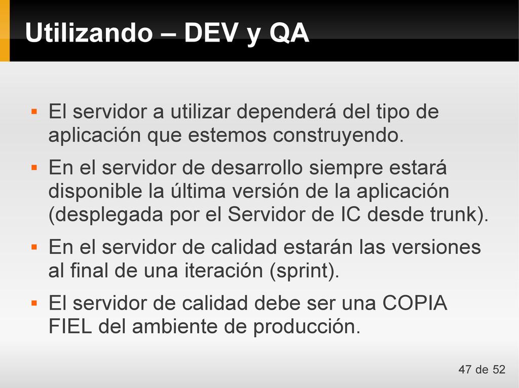  El servidor a utilizar dependerá del tipo de ...