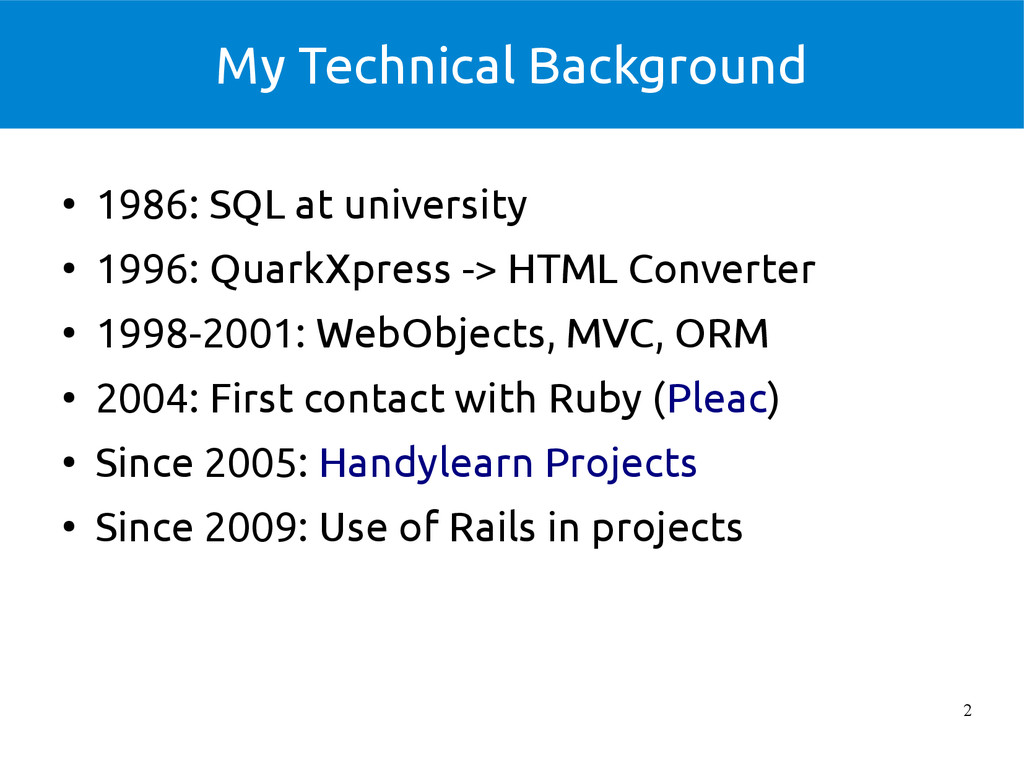 2 My Technical Background ● 1986: SQL at univer...