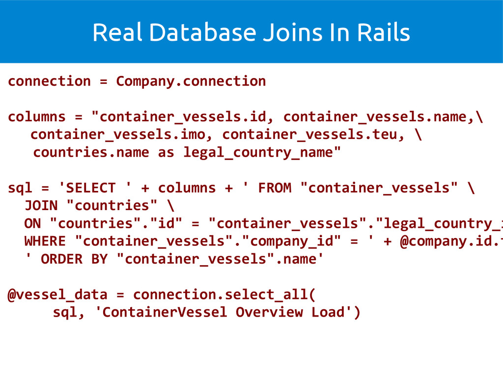 Real Database Joins In Rails connection = Compa...