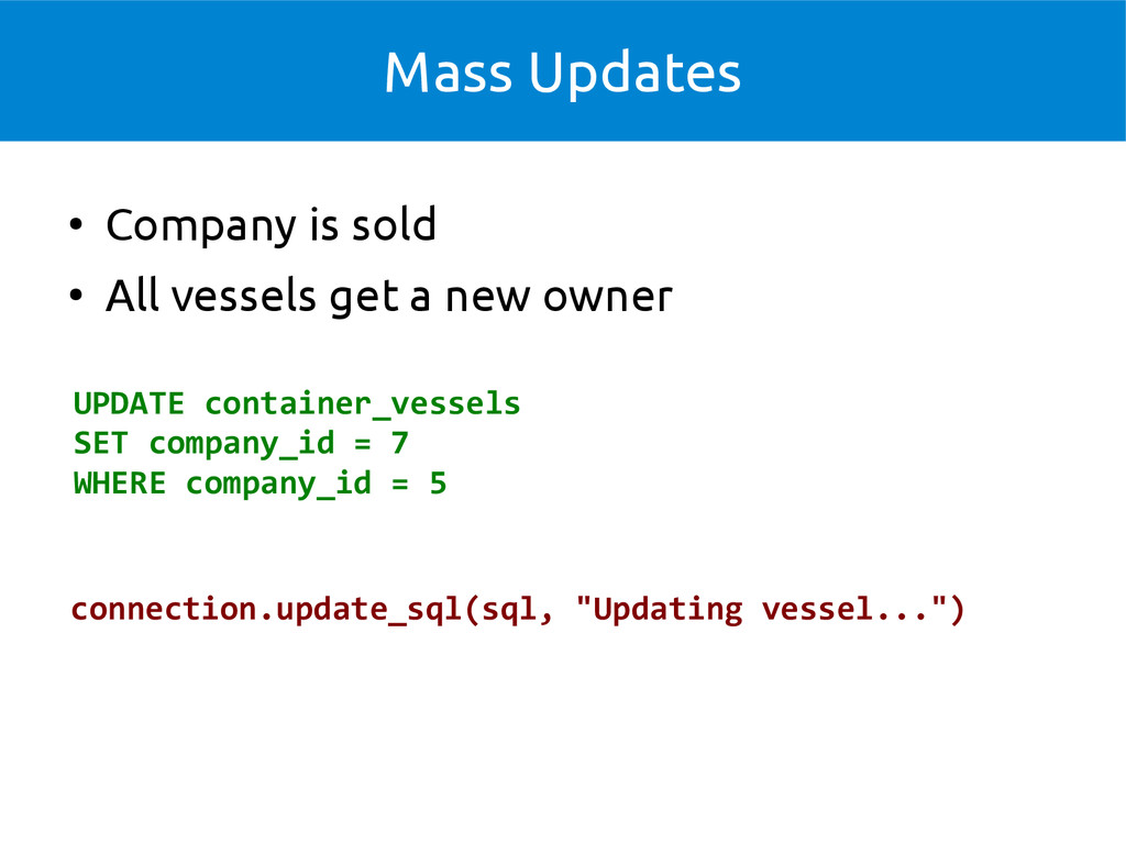 Mass Updates UPDATE container_vessels SET compa...