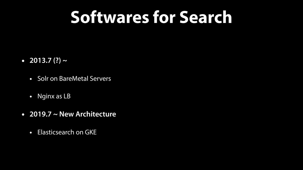 Softwares for Search • 2013.7 (?) ~ • Solr on B...