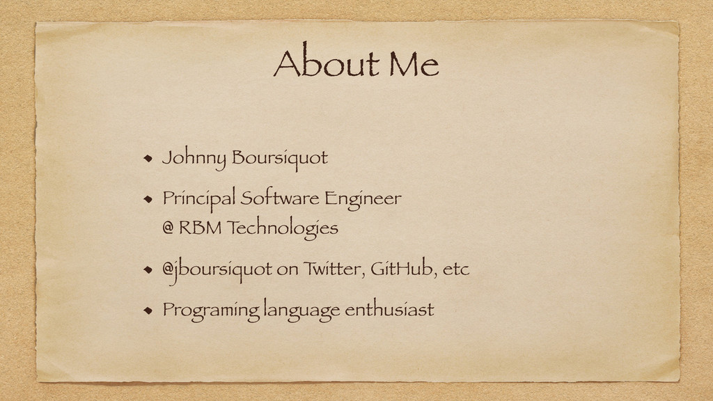 About Me Johnny Boursiquot Principal Software E...