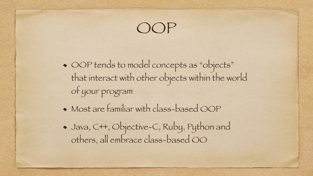 "OOP OOP tends to model concepts as ""objects"" th..."