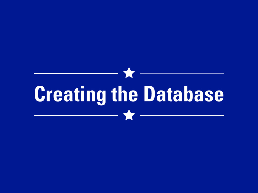 Creating the Database