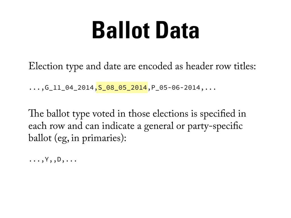 Election type and date are encoded as header ro...