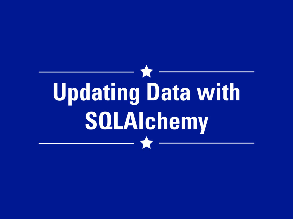 Updating Data with SQLAlchemy