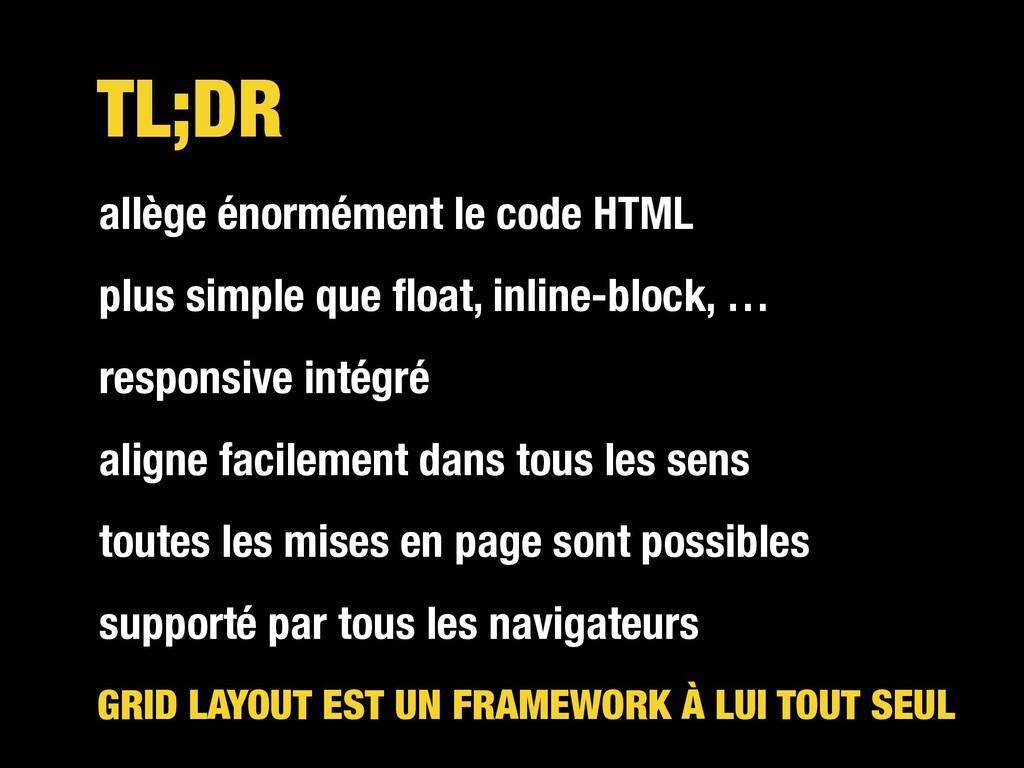 TL;DR allège énormément le code HTML plus simpl...