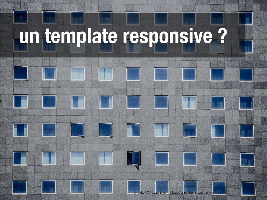 un template responsive ? photo CC Loic Djim htt...