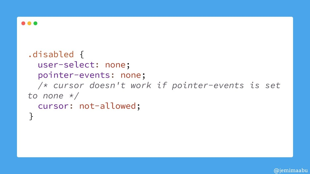 .disabled { user-select: none; pointer-events: ...