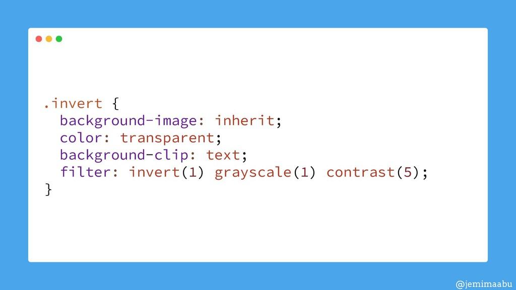 .invert { background-image: inherit; color: tra...