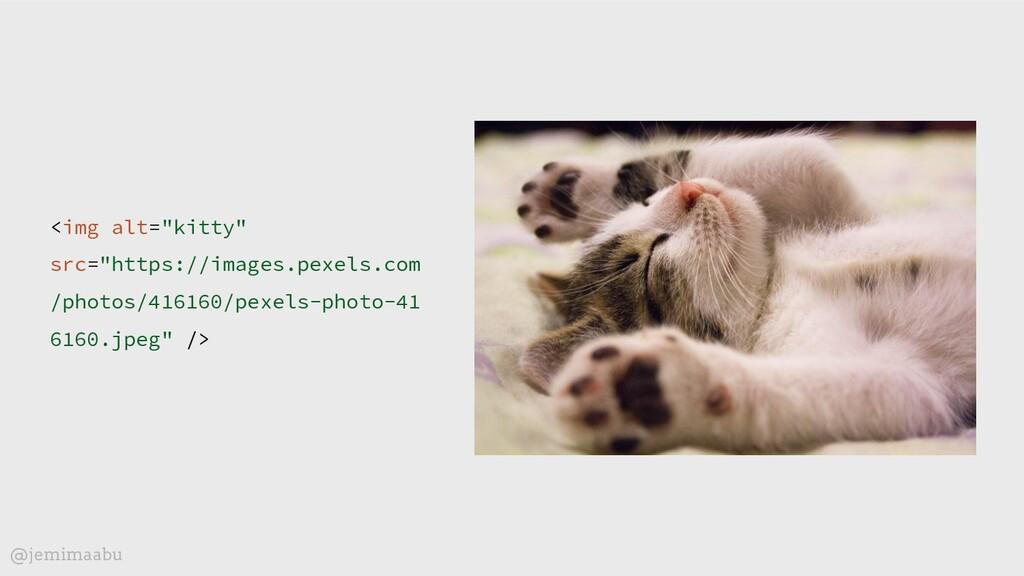 """<img alt=""""kitty"""" src=""""https://images.pexels.com..."""