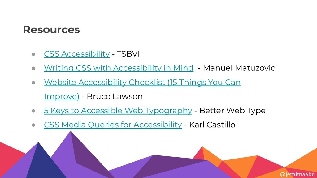 Resources ● CSS Accessibility - TSBVI ● Writing...