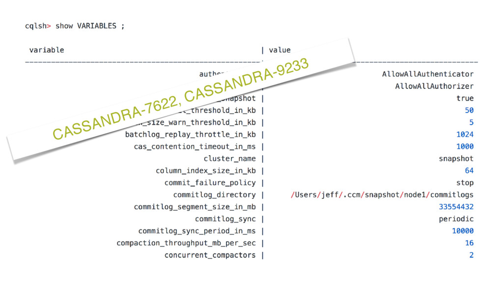 CASSANDRA-7622, CASSANDRA-9233