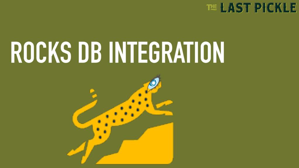 ROCKS DB INTEGRATION