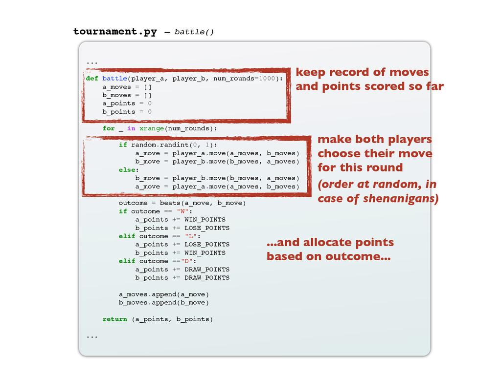 ... def battle(player_a, player_b, num_rounds=1...