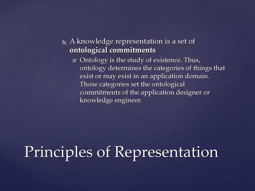 Ñ  A  knowledge  representation  is  a  set  o...