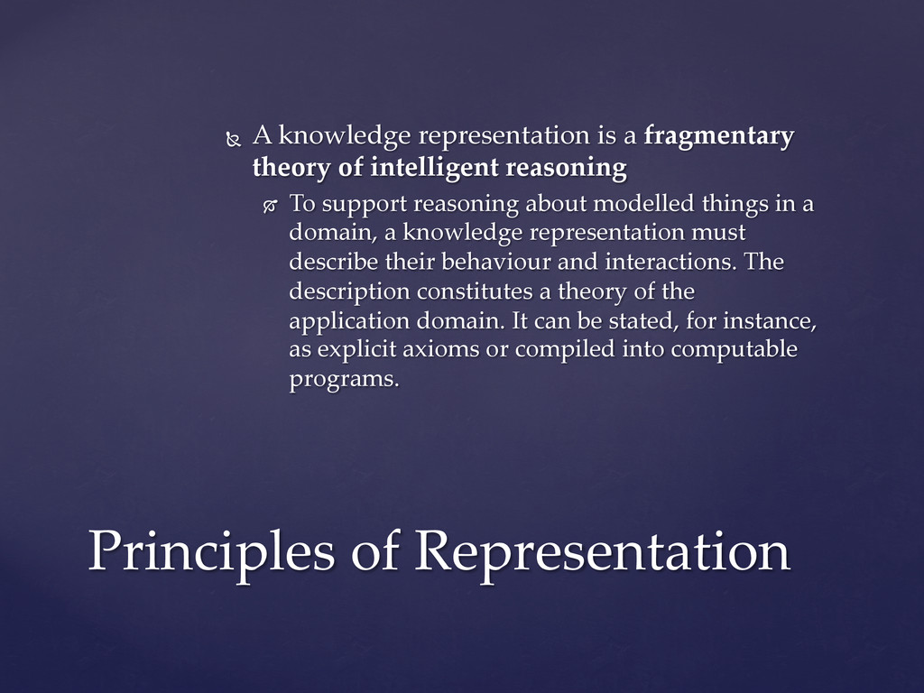 Ñ  A  knowledge  representation  is  a  fragme...