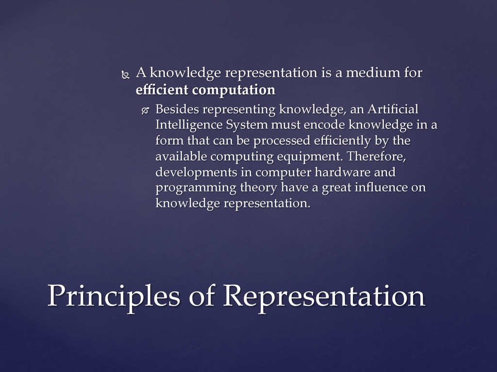 Ñ  A  knowledge  representation  is  a  medium...