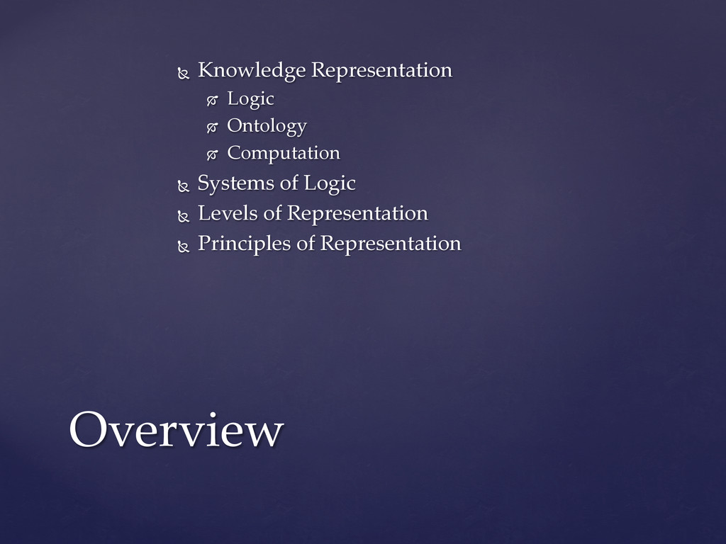 Ñ  Knowledge  Representation	