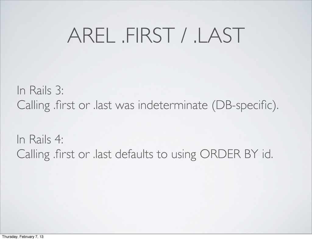 AREL .FIRST / .LAST In Rails 3: Calling .first o...