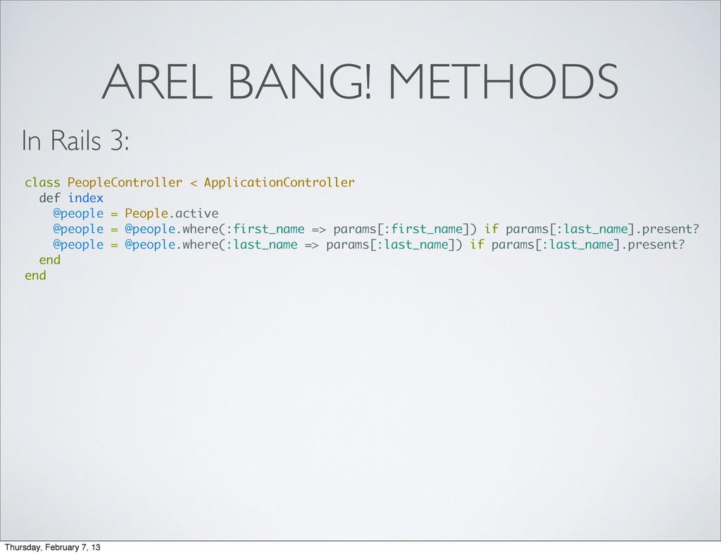 AREL BANG! METHODS class PeopleController < App...