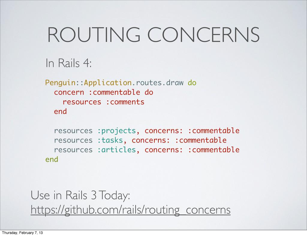 ROUTING CONCERNS In Rails 4: Penguin::Applicati...