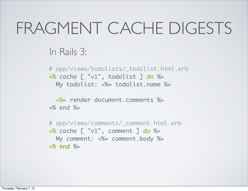 FRAGMENT CACHE DIGESTS # app/views/todolists/_t...