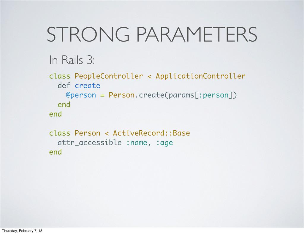 STRONG PARAMETERS class PeopleController < Appl...