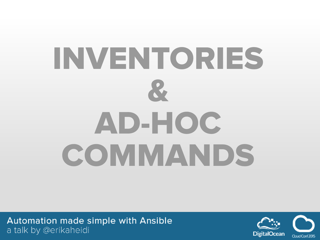INVENTORIES & AD-HOC COMMANDS