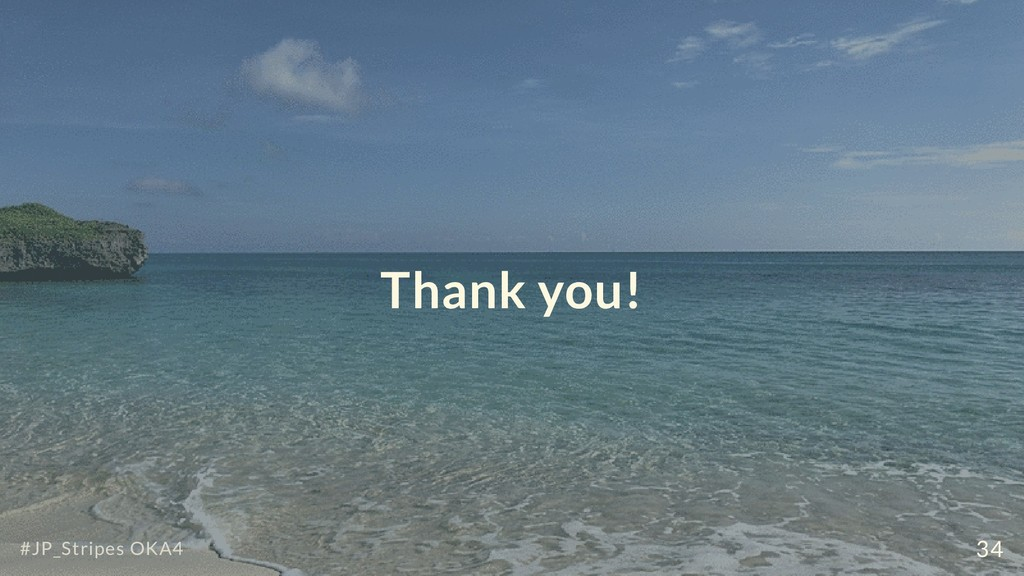 Thank you! #JP_Stripes OKA4 34