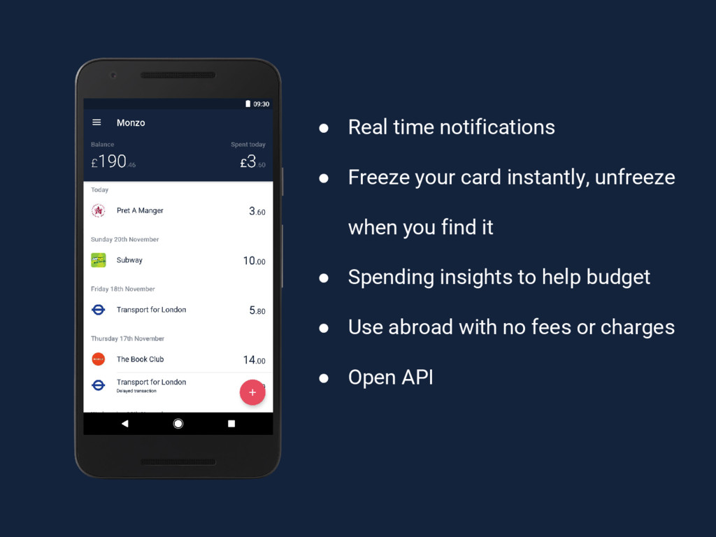 ● Real time notifications ● Freeze your card in...