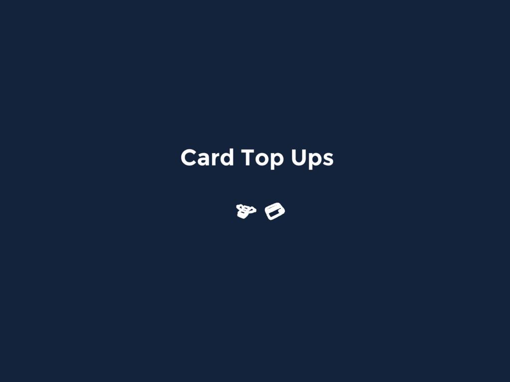 Card Top Ups