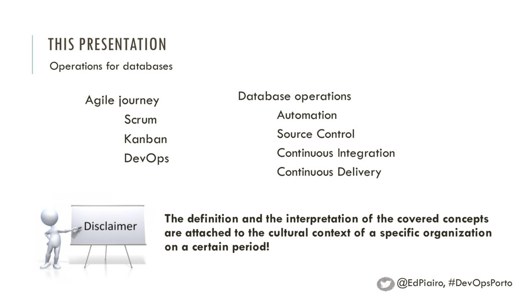 THIS PRESENTATION Agile journey Scrum Kanban De...