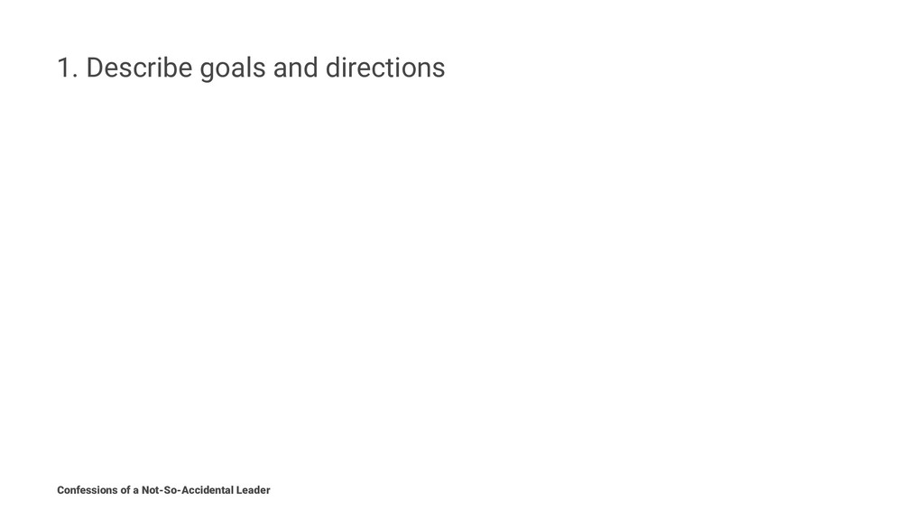 1. Describe goals and directions Confessions of...