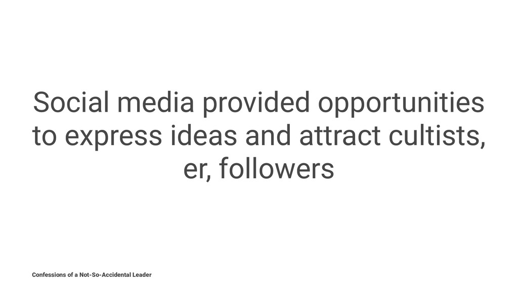 Social media provided opportunities to express ...