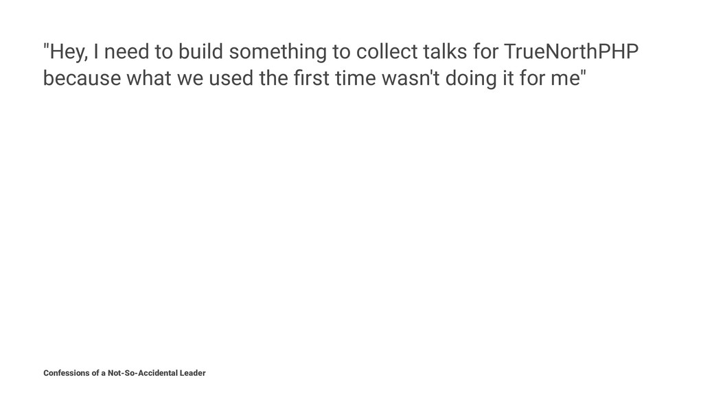 """""""Hey, I need to build something to collect talk..."""