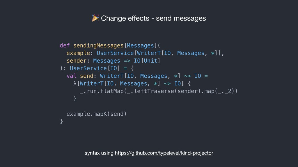 Change effects - send messages def sendingMessa...