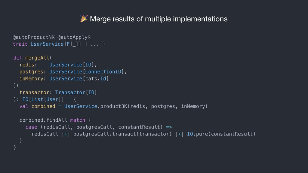 Merge results of multiple implementations def ...